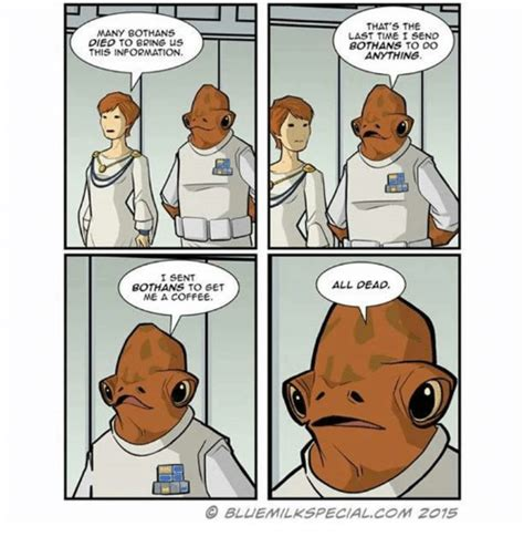 Many Bothans Died Meme - many bothans died to bring us this information that s the