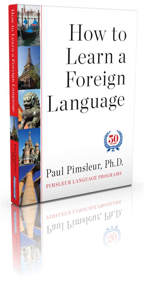 how to study foreign how to learn a foreign language by paul pimsleur pimsleur speaks blog