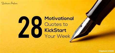 5 motivational quotes to kick start your week one style 28 motivational quotes to kickstart your day this week