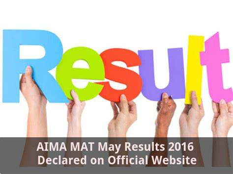 Mat Important Dates by Aima Mat May 2016 Results Declared On Official Website Careerindia