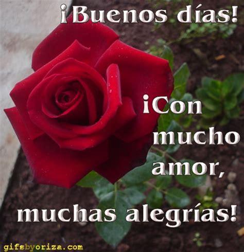 imagenes de versos de amor de buenos dias 161 buenos d 237 as 161 con mucho amor muchas alegr 237 as imagen