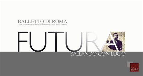 le di futura futura balletto di roma