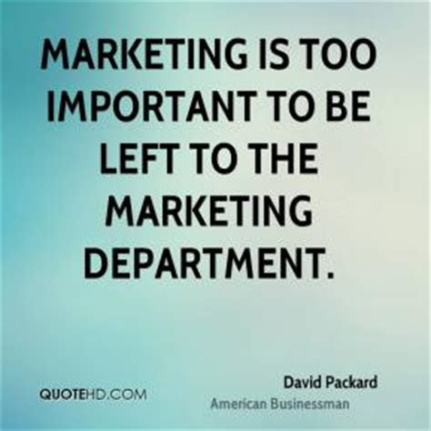 design is too important to be left to designers david packard quotes quotesgram