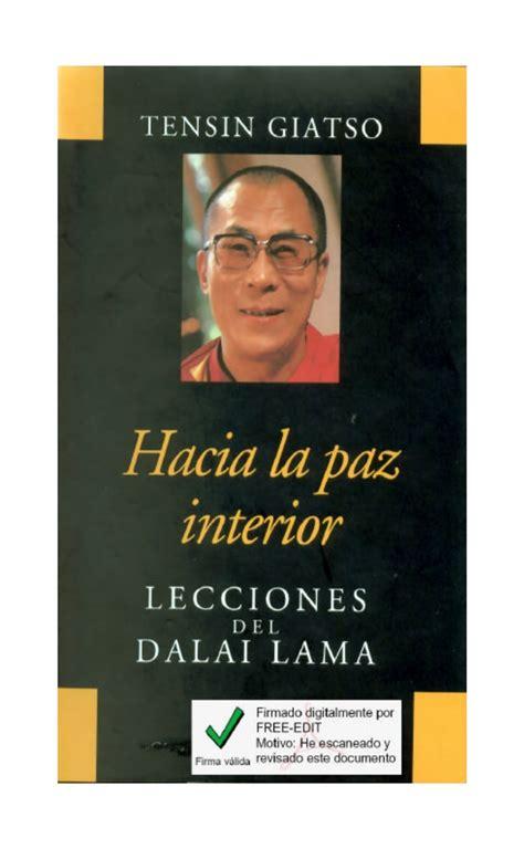 libro hacia la paz interior giatso tensin hacia la paz interior lecciones del dalai lama lib