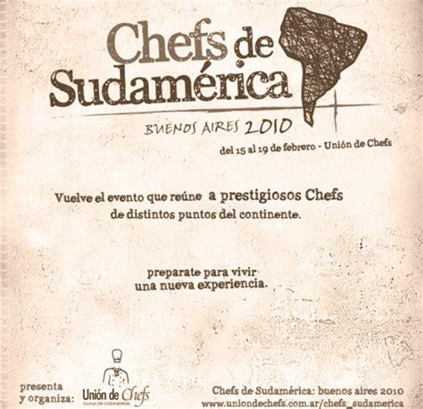 escuelas de cocina buenos aires chefs de sudam 233 rica buenos aires 2010 gastronom 237 a c 237 a