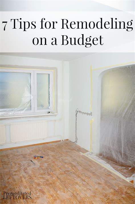remodeling a home on a budget 7 tips for remodeling on a budget