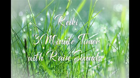 reiki  minute timer sounds  nature rain sounds