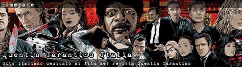 i film di quentin tarantino quentin tarantino italia sito italiano dedicato a