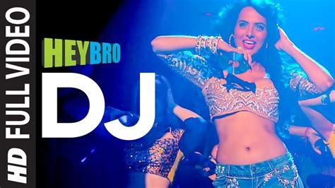 download mp3 dj from hey bro dj full video song hey bro sunidhi chauhan feat
