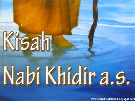 Khidir As islam solution kisah kisah nabi