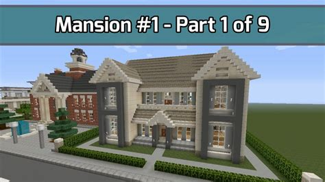 build a mansion minecraft let s build mansion 1 part 1 of 9 6 000