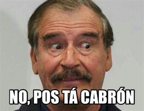 No Pos Ta Cabron Meme - memes chistes mexicanos humor para bajar de peso