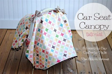 car seat canopy tutorial made by momma car seat canopy