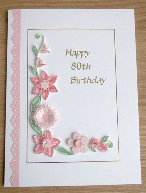 Handmade 80th Birthday Card Ideas - handmade 80th birthday card paper quilling can by