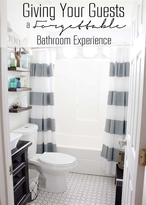 giving your guests a forgettable bathroom experience