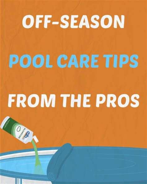pool care tips 10 off season pool care tips from the pros outside ideas pinterest seasons the o jays
