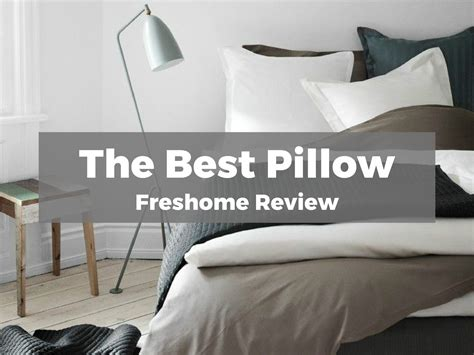 best bed pillows reviews best bed pillow freshome review
