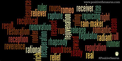 4 Letter Words Nouns positive nouns starting with r www positivethesaurus