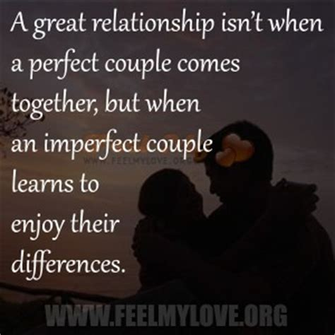 Do In Great Relationships by Quotes About Imperfect Relationships Quotesgram