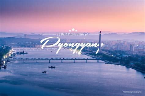 panoramas  pyongyang reuben teo photography