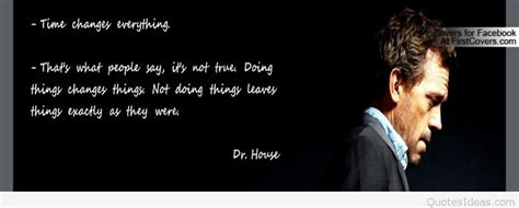 house quotes top 50 dr house quotes