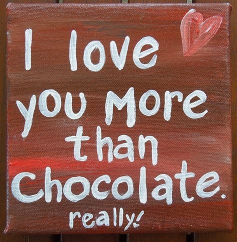 Enjoy More Than by I You More Than Chocolate Pictures Photos And