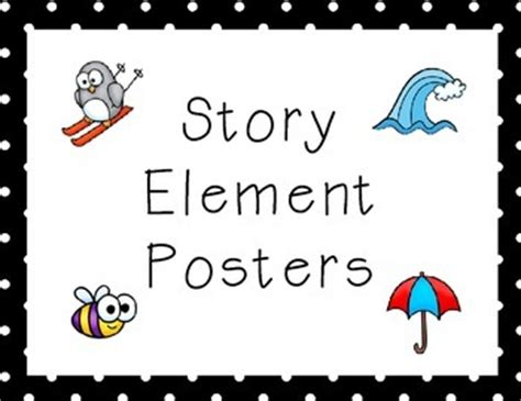 story elements themes story elements posters character setting by lindsey
