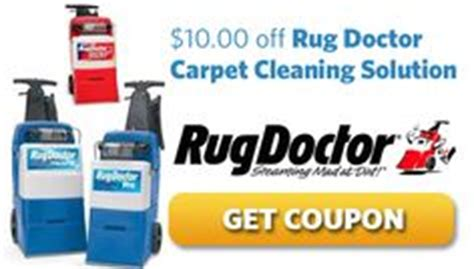 rug doctor cleaning solution coupon 1000 images about rug doctor rental coupons on rug doctor printable coupons and coupon