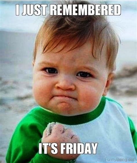 Dirty Friday Memes - its friday meme happy friday funny images