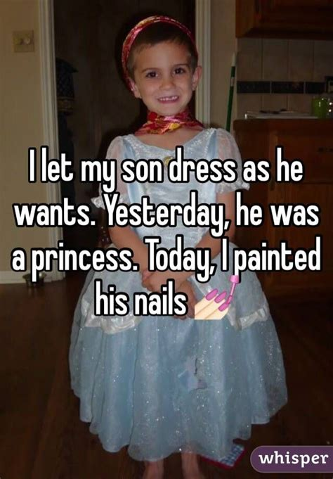 my son says he wants to be a girl does anyone have a i let my son dress as he wants yesterday he was a