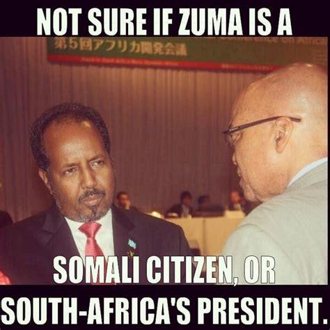 Funny Somali Memes - fawzi on twitter quot south africa s president jacob zuma
