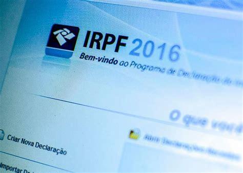 processamento do irpf 2016 dicas sobre como declarar o imposto de renda 2016