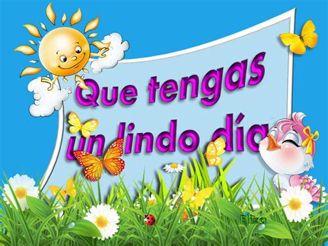 imagenes tengas hermoso dia related keywords suggestions for lindo dia