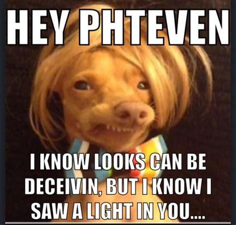 phteven meme a phteven meme to brighten your day hey phteven