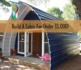 How To Build A Cottage House how to build a cabin in a weekend for under 5000