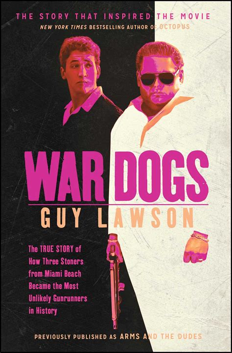 war dogs true story war dogs the true story of how three stoners from miami became the most