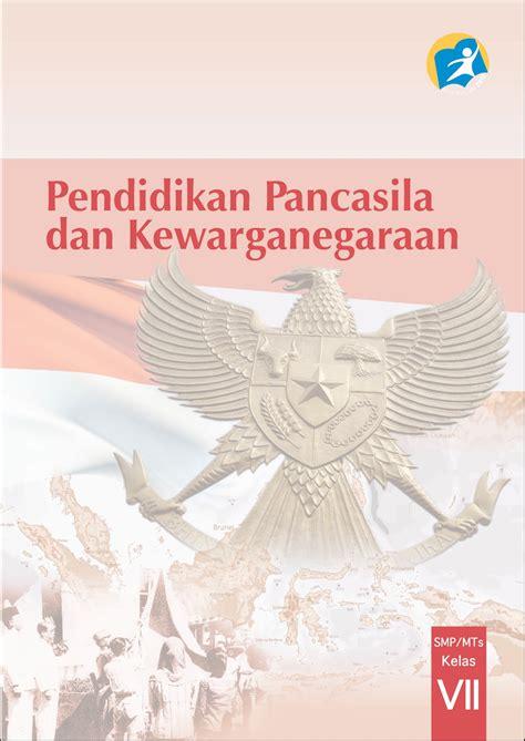 Pendidikan Pancasila Dan Kewarganegaraan sumarno guritno buku ppkn kurikulum 2013 kelas 7 buku pegangan guru dan buku pegangan siswa