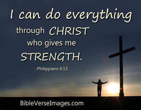 verses for encouraging bible verse philippians 4 13 bible verse