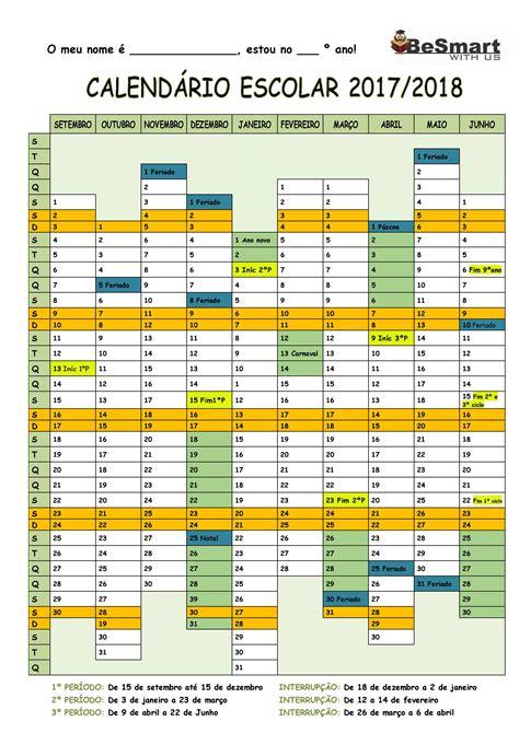 Calendario 2018 Dias Uteis Calend 225 Escolar 2017 2018 Be Smart With Us