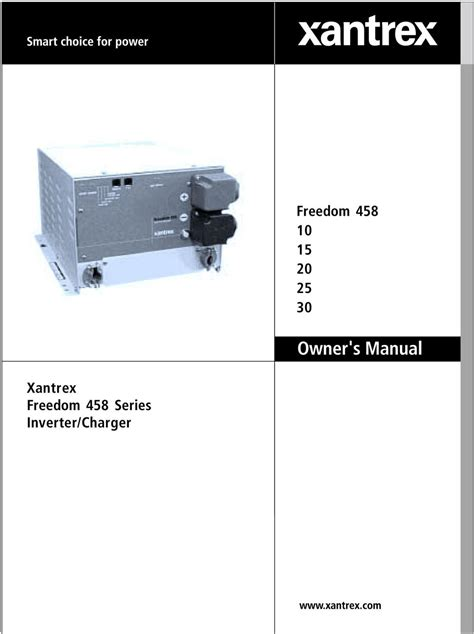 freedom 20 inverter charger freedom owner s manual xantrex freedom 458 series
