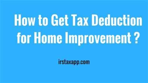how to get tax deduction for home improvement