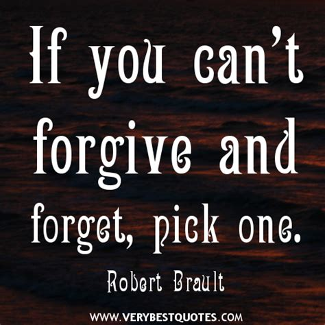 7 Things You Should Not Forgive And Forget by Quotes About Forgetting Quotesgram