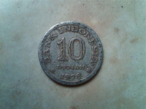 Koin Kuno 10 Rupiah 1979 uang lama uang kuno indonesia jual uang lama jual uang kuno tahun 1952 1970