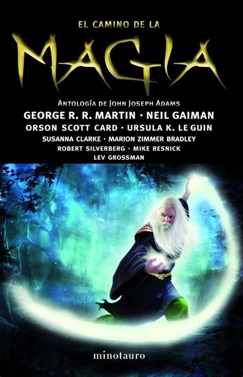 magia del deseo la el camino de la magia vv aa sinopsis del libro rese 241 as criticas opiniones quelibroleo