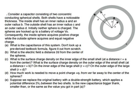 a spherical capacitor consists of two concentric consider a capacitor consisting of two concentric chegg