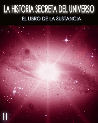 libro la sustancia del mal la historia secreta del universo el libro de la sustancia parte 11 171 eqafe