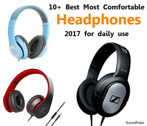 Most Comfortable In Ear Headphones by 10 Best Most Comfortable Headphones 2017 For Daily Use