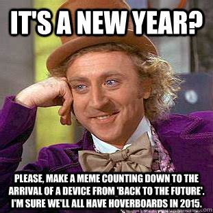 New Year Meme - it s a new year please make a meme counting down to the
