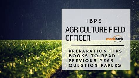 ibps agriculture field officer preparation tips books to read previous year question papers