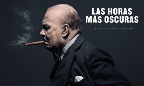 darkest hour ventura cr 237 tica las horas m 225 s oscuras 2017 dir joe wright